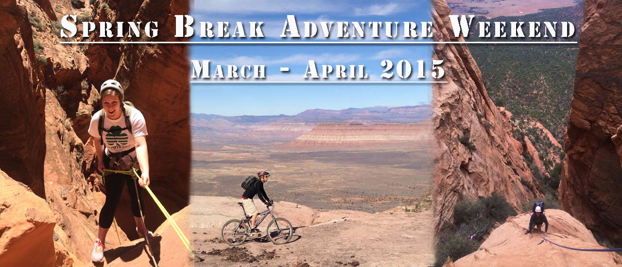 spring break weekend climbing biking and canyoning adventure